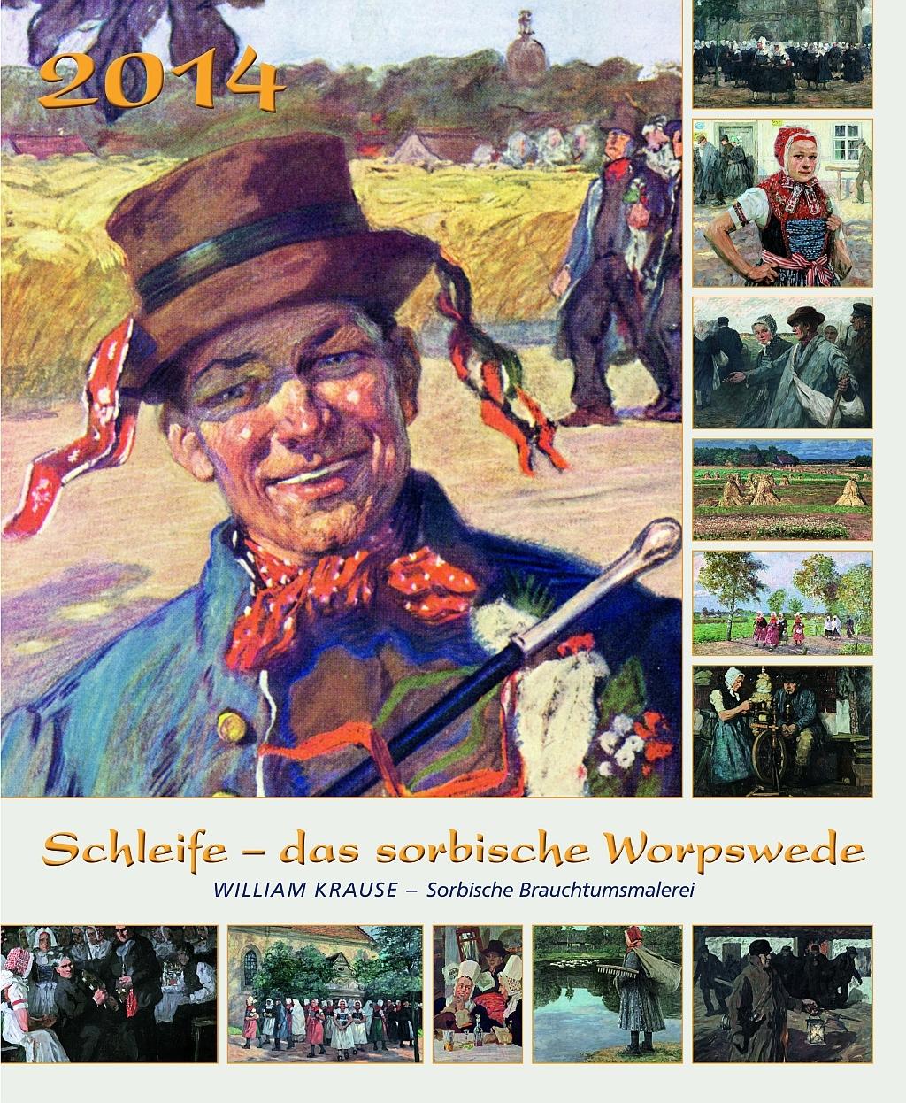 Das Deckblatt vom zweisprachigen Kalender 2014 mit Krause-Reproduktionen, herausgegeben vom Kólesko-Verein Schleife.